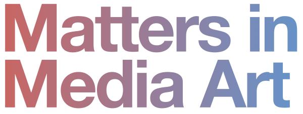 matters in media art